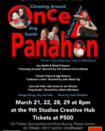 ONCE A PANAHON: A Trilogy of 1 Act Plays